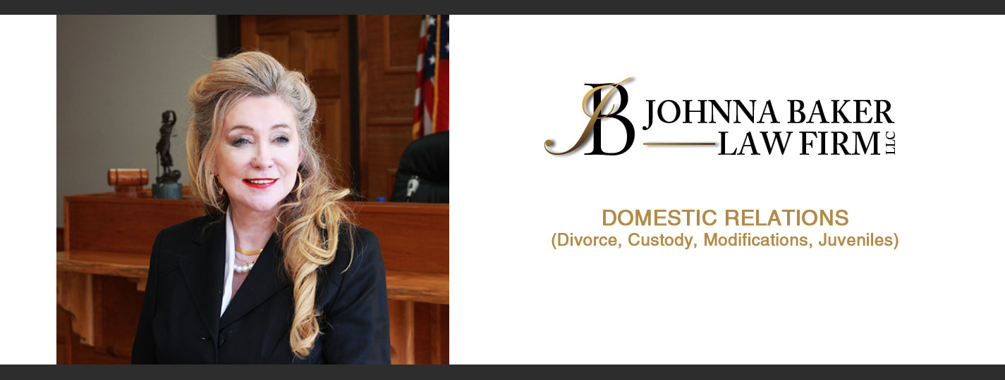 Johnna Baker Law Firm, LLC Domestic Relations (Divorce, Custody, Modifications, Juveniles)