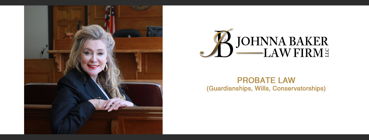 Johnna Baker Law Firm LLC Probate Law (Guardianships, Wills, Conservatorships)